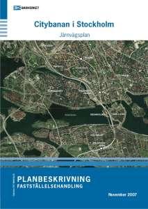 Citybanan i Stockholm Järnvägsplan Planbeskrivning Fastställelsehandling